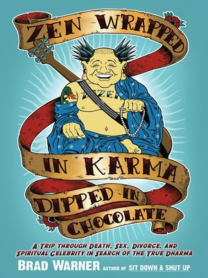 cover image of Zen Wrapped in Karma Dipped in Chocolate