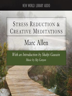 cover image of Stress Reduction and Creative Meditations