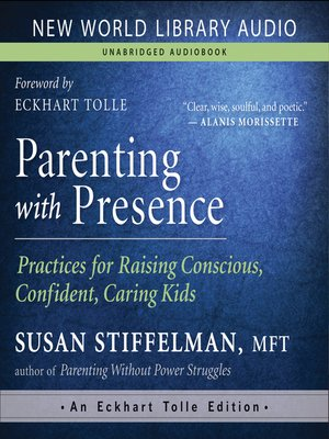 cover image of Parenting with Presence