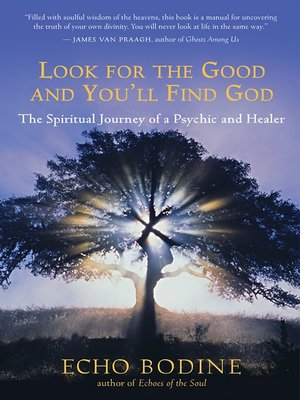 cover image of Look for the Good and You'll Find God