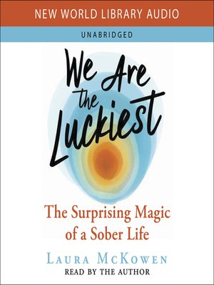 cover image of We Are the Luckiest