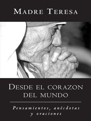 cover image of Desde el corazón del mundo
