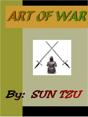 The Art of War by Sun-tzu.                                              AVAILABLE eBook.