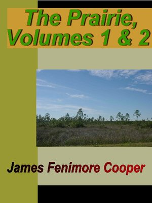 cover image of The Prairie, Volume 1 & 2