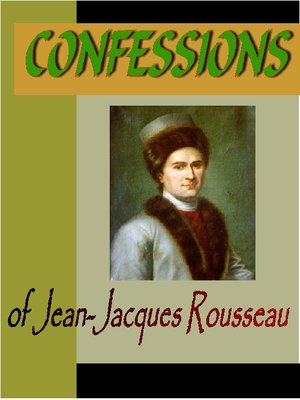 cover image of CONFFESSIONS of Jean-Jacques Rousseau