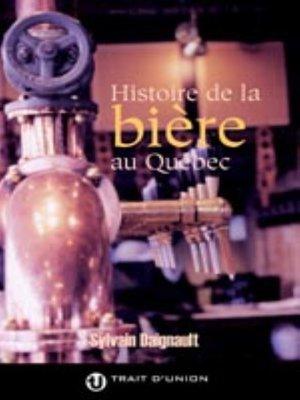cover image of L'histoire de la bière au Québec