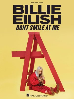 cover image of Billie Eilish--Don't Smile At Me Songbook
