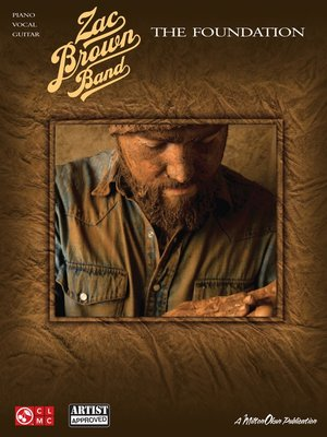 cover image of Zac Brown Band--The Foundation (Songbook)