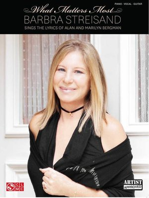 cover image of Barbra Streisand--What Matters Most (Songbook)