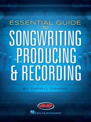 cover image of Essential Guide to Songwriting, Producing & Recording