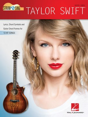 cover image of Taylor Swift--Strum & Sing Guitar