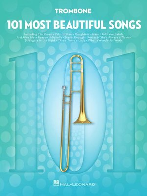 cover image of 101 Most Beautiful Songs for Trombone