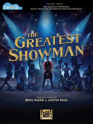 cover image of The Greatest Showman--Strum & Sing