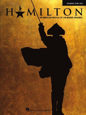 cover image of Hamilton for Beginning Piano Solo