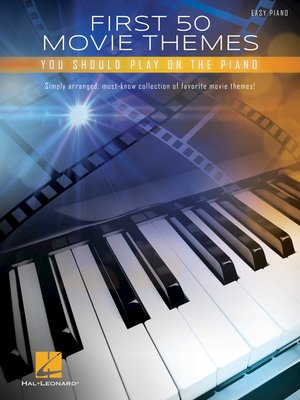 cover image of First 50 Movie Themes You Should Play on Piano