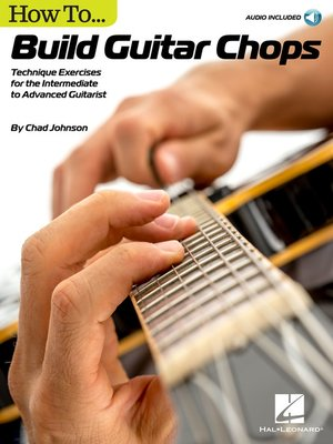 cover image of How to Build Guitar Chops