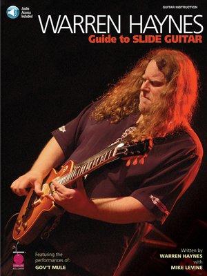 cover image of Warren Haynes--Guide to Slide Guitar