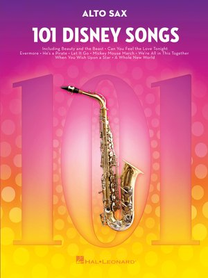 cover image of 101 Disney Songs for Alto Sax