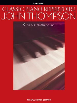cover image of Classic Piano Repertoire--John Thompson (Songbook)
