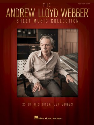 cover image of The Andrew Lloyd Webber Sheet Music Collection