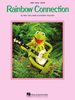 Rainbow Connection Sheet Music By Paul Williams Overdrive Rakuten
