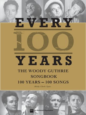 cover image of Every 100 Years--The Woody Guthrie Centennial Songbook