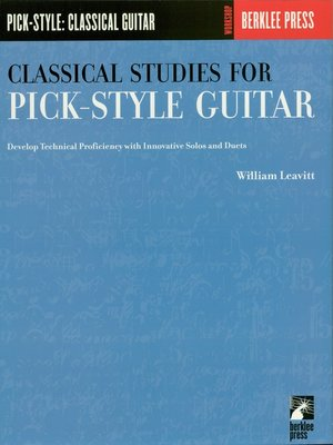 cover image of Classical Studies for Pick-Style Guitar--Volume 1 (Music Instruction)