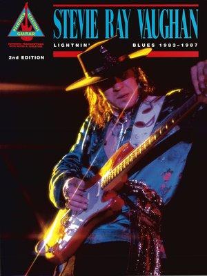 cover image of Stevie Ray Vaughan--Lightnin' Blues 1983-1987 Songbook