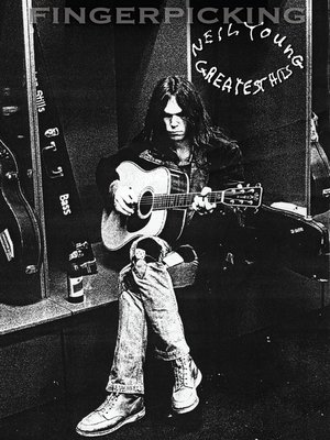 cover image of Fingerpicking Neil Young--Greatest Hits (Songbook)
