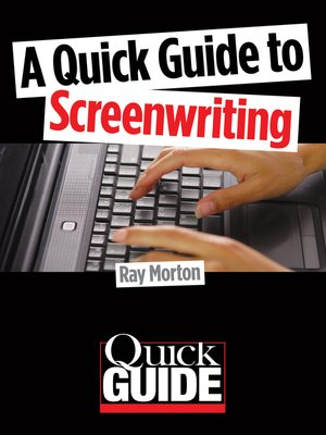 cover image of A Quick Guide to Screenwriting