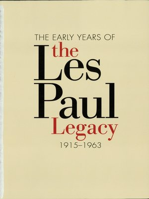 cover image of The Early Years of the Les Paul Legacy