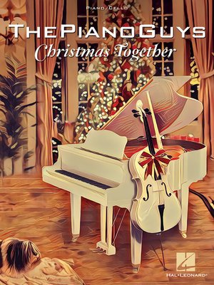 cover image of The Piano Guys--Christmas Together Songbook