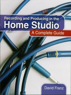 cover image of Recording and Producing in the Home Studio