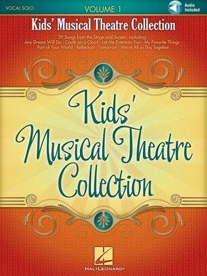 cover image of Kids' Musical Theatre Collection--Volume 1 Songbook