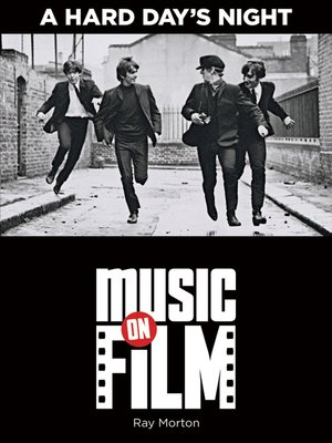 cover image of A Hard Day's Night--Music on Film Series