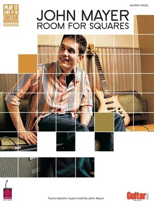 cover image of John Mayer--Room for Squares (Songbook)