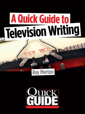 cover image of A Quick Guide to Television Writing