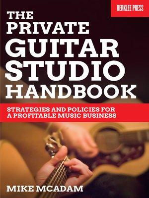 cover image of The Private Guitar Studio Handbook