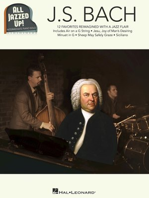 cover image of J.S. Bach--All Jazzed Up!