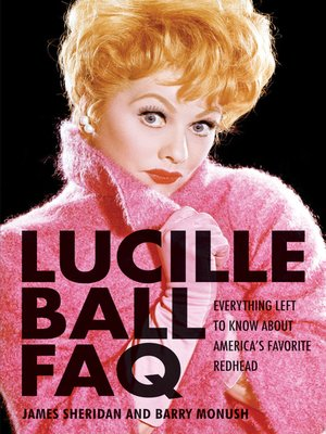 cover image of Lucille Ball FAQ