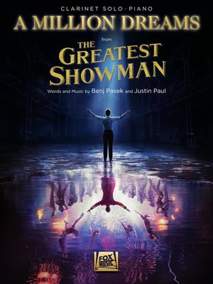 cover image of A Million Dreams (from the Greatest Showman) Clarinet with Piano Accompaniment Sheet Music