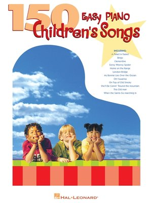 cover image of 150 Easy Piano Children's Songs (Songbook)