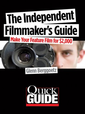 cover image of The Independent Filmmaker's Guide