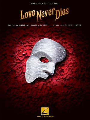 cover image of Love Never Dies Songbook