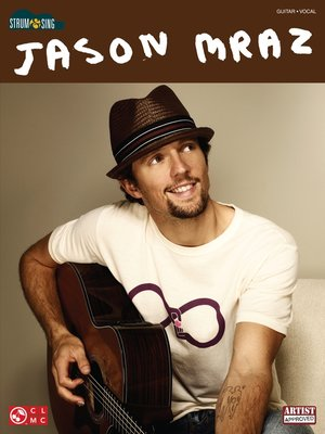 cover image of Jason Mraz--Strum & Sing (Songbook)