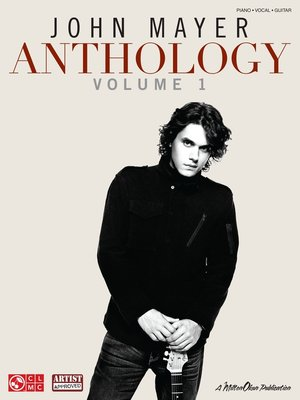 cover image of John Mayer Anthology--Volume 1 (Songbook)