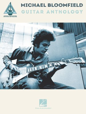 cover image of Michael Bloomfield Guitar Anthology