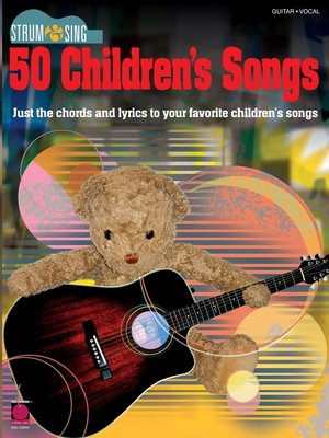 cover image of Strum & Sing 50 Children's Songs (Songbook)
