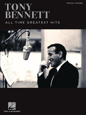 cover image of Tony Bennett--All Time Greatest Hits Songbook