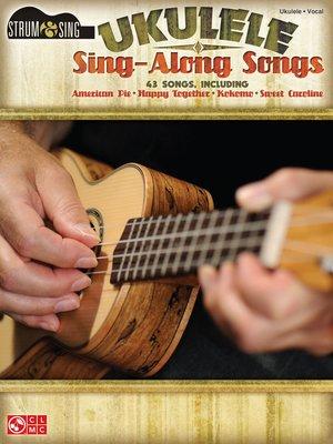 cover image of Ukulele Sing-Along Songs